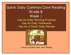 Grade 8 Daily Common Core Reading Practice (Week 1) in just a few minutes a day. The short paragraphs and multiple-choice questions and open-ended questions make this a fantastic resource for quickly reviewing the Common Core Standards each day. Week one covers: RI.1 Textual Evidence, RI.2 Central Ideas,  RI.4 Vocabulary, RI.5 Text Structure