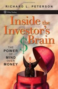 Inside the Investor's Brain: The Power of Mind Over Money!!!!
