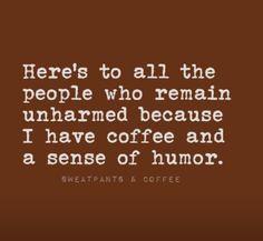 here's to ya...lol Well I don't drink coffee butttttttttttttttttttt LOL