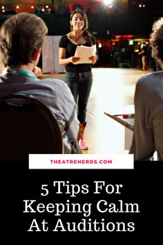 Great tips for calming audition nerves!