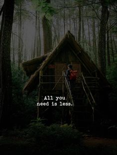All you need is a less.
