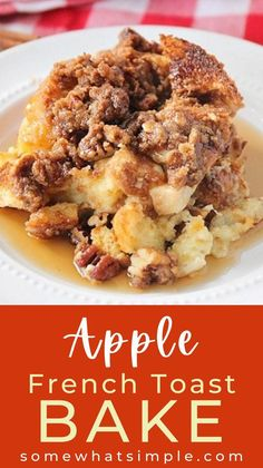 Cinnamon French Toast Bake, Apple French Toast, Best French Toast, Fall Breakfast, Perfect Breakfast, Breakfast Recipes, Breakfast Dishes, Pancakes And Waffles, Nutritious Meals