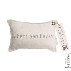 Zusss l Kussen je bent een lieverd l http://www.zusss.nl/product/kussen-je-bent-een-lieverd/