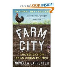 Farm City: The Education of an Urban Farmer, Novella Carpenter
