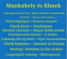 MUNKAHELY ÉS FILMEK - Office Humor, Funny, Facebook, Funny Parenting, Hilarious, Fun, Humor