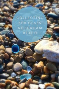 collecting sea glass at Seaham Beach North East England | kriket broadhurst