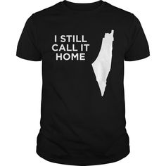 Get yours beautiful I Still Call Palestine Home Best Gift Shirts & Hoodies. #gift, #idea, #photo, #image, #hoodie, #shirt, #christmas