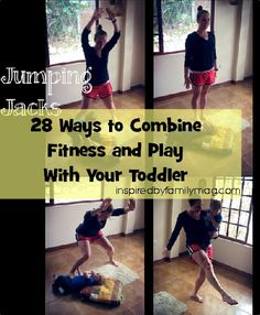 Mommy and Me exercise ideas. A 4 part series from Inspired by Family Magazine. A great way to sneak in exercise while playing with your toddler!