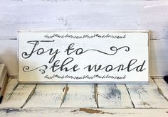 Christmas Decorations and Shabby Chic Wood Sign Sign reads: Joy to the world - Made from solid pine wood (locally sourced) - Measures x - Pre-drilled & ready to hang Sign is hand painted usin Holiday Signs, Christmas Signs, Christmas Home, Christmas Decorations, Holiday Decor, White Christmas, Apartment Christmas, Christmas Stuff, Vintage Shabby Chic