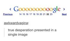 This poor, poor person. They'll never find whatever nonexistent thing they were looking for Clean Funny Jokes, Stupid Funny Memes, Hilarious, You Make Me Laugh, Have A Laugh, Funny Tumblr Posts, Text Posts, True Quotes, I Laughed