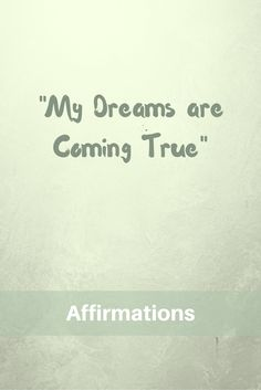 Get One Step Closer to Your Dreams with These Affirmations. Motivational Affirmations, Positive Affirmations, Dream Come True, My Dream, Dreams Come True Quotes, First Step, Get One, The Dreamers, Closer