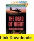 The Dead of the Night (9780330403818) John Marsden , ISBN-10: 0330403818  , ISBN-13: 978-0330403818 ,  , tutorials , pdf , ebook , torrent , downloads , rapidshare , filesonic , hotfile , megaupload , fileserve