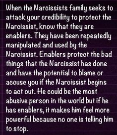 Narcissist Enablers. Stabbed from the inside out. True..Emotional abuse is crippling......hard to survive life without him. Narcissist. Manipulator. Emotional Abuser. Twisted. Psychopath. Scary