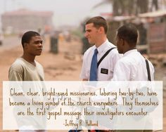 Missionaries laboring two-by-two :) Great quote, great blog.
