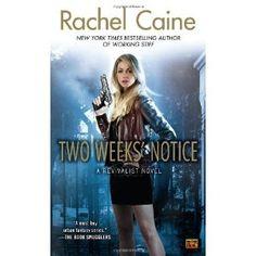 Two Weeks' Notice: A Revivalist Novel, Rachel Caine / Rating 4