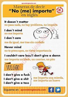 Maneras de decir no me importa en inglés.