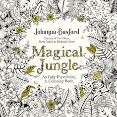 Find the Magical Jungle: An Inky Expedition and Coloring Book at Michaels. From the bestselling creator of Lost Ocean and Secret Garden comes a beautiful new adult coloring book that will take you on a marvelous expedition through the jungle. Adult Coloring, Coloring Books, Coloring Pages, Johanna Basford Magical Jungle, Lost Ocean, Illustrator, Johanna Basford Coloring Book, Penguin Books, Ink Illustrations