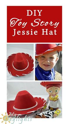 DIY Jessie Hat (from Toy Story) - Your Everyday Family - Toys for years old happy toys Jessie Toy Story, Woody Y Jessie, Toy Story Baby, New Toy Story, Jesse Toy Story Costume, Toy Story Halloween Costume, Toy Story Costumes, Holiday Costumes, Cumple Toy Story
