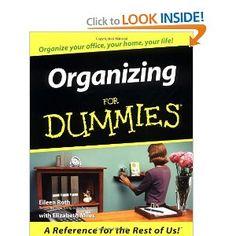 Organizing For Dummies: Eileen Roth,Elizabeth Miles: 0785555044500: Amazon.com: Books