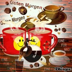 Guten Morgen...good morning...der Kaffee ist fertig...The coffee is ready.