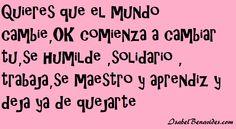 #Frase# Motivación - Bien dicho!!!