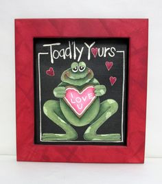 Toad'ly Yours Toad, Tole or Hand Painted on Fiberglass Black Screen, Frame Hand Crafted of Reclaimed Wood, Red Frame, Valentine's Day,Cookie by barbsheartstrokes on Etsy
