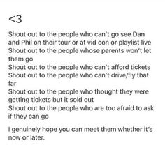 To the person who made this... Thank You. Also i would also like to shout out to all of the ones like me that can't go meet them.<<I'm a new fan and they've already done Britain