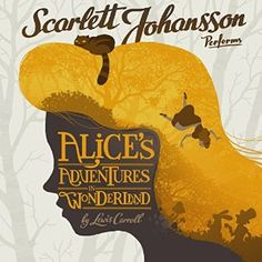 Get your free Audible trial and check out Alice's Adventures in Wonderland, narrated by Scarlett Johannson. ad