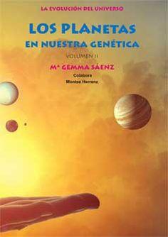 Los Planetas en nuestra Genética