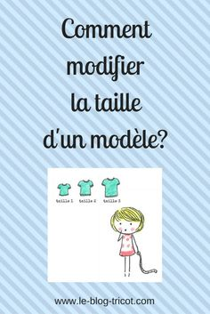 Vous pourrez tricoter un modèle qui vous plait dans une autre taille. Techniques Couture, Sewing Techniques, How To Start Knitting, Knitting For Beginners, Vintage Sewing Patterns, Knit Patterns, Sewing Lessons, Sewing Tips, Tips & Tricks