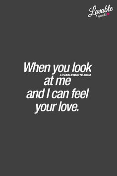 Lovable Quotes - The best love, relationship and couple quotes! Cant Wait To See You Quotes, I Love Her Quotes, Seeing You Quotes, This Is Us Quotes, Quotes For Him, Be Yourself Quotes, Relationships Love, Relationship Quotes, Bae Quotes