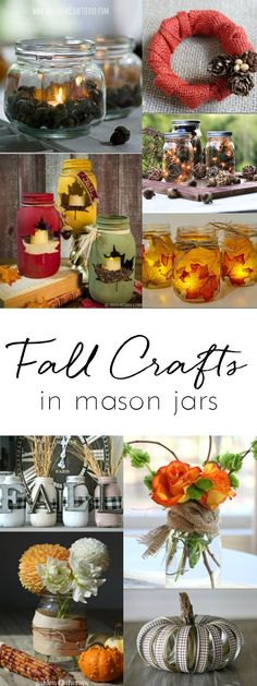 Fall Mason Jar Crafts - Mason Jar Craft Ideas for Fall - Fall Craft Ideas using Mason Jars