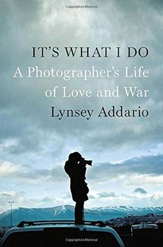 It's What I Do: A Photographer's Life of Love and War, http://www.amazon.com/dp/159420537X/ref=cm_sw_r_pi_awdl_5bP-ub17V694P