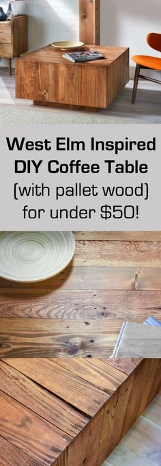 This DIY coffee table was inspired by a West Elm find for $999 - except we made our version for less than $50 using pallet wood. It's easy to do!