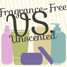 How to determine the difference between fragrance-free and unscented claims on beauty product labels.