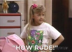 Stephanie Tanner - #FullHouse TV Quote