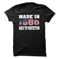Made In 1960 Aged To Perfection T-Shirts, Hoodies. Get It Now ==►…