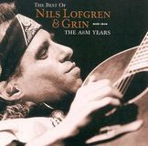 The Best of Nils Lofgren & Grin: The A&M Years [CD]