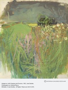 Hedgerow with Grasses and Flowers by Joan Kathleen Harding Eardley National Galleries of Scotland Date painted: Gouache & oil on paper, x 33 cm Paintings I Love, Your Paintings, Portrait Paintings, Indian Paintings, Abstract Paintings, Contemporary Paintings, Landscape Art, Landscape Paintings, Watercolor Landscape