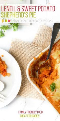 Lentil and Sweet Potato Shepherd's Pie. A delicious vegetarian meal for the whole family. A great baby food for both baby-led weaning and spoon-fed babies. #familymeals #vegetarian #shepherdspie #babyledweaning #babyfood via @hlittlefoodies