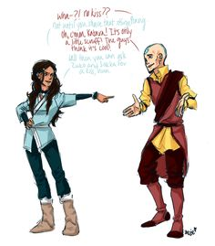 """bwahahaha. """"Well then you can ask Zuko and Sokka for a kiss then."""""""