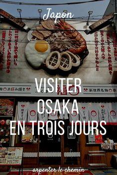 Osaka Japon, Tokyo, Road Trip, Visit Japan, Blog Voyage, Asia Travel, East Coast, Travel Inspiration, The Incredibles