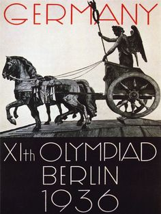 Roman chariot on the 1936 Berlin Olympics poster Historic Posters, Roman Chariot, Ww2 Posters, Sports Posters, Berlin Olympics, Olympic Logo, Art Of Man, Art Graphique, Summer Olympics