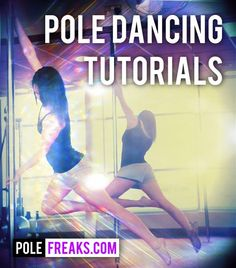 Pole Dancing Tutorials from PoleFreaks.com