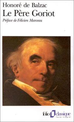 Le Père Goriot de HONORÉ DE BALZAC http://www.amazon.ca/dp/2070367843/ref=cm_sw_r_pi_dp_pehZub1DEQ9W5