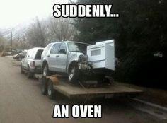 suddenly...an oven