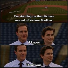 Neal and Peter at Yankee Stadium White Collar Quotes, Matt Bomer White Collar, Covert Affairs, Peter White, Neal Caffrey, Cop Show, Victoria Secret Outfits, Comic, Usa Network