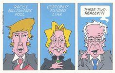 John Kennedy  (2016-08-18) USA:  Still got the Bern. Two out of three is bad! Trump - Hillary Clinton  -