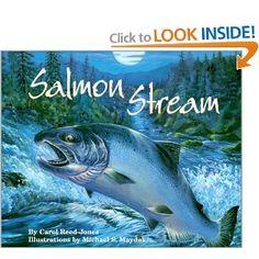 Salmon Stream (Sharing Nature With Children Book): Carol Reed-Jones, Michael S. Maydak: 9781584690139: Amazon.com: Books