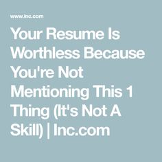 Resume skills - Your Resume Should Be More Than A List Of Skills Here's The 1 Thing You're Forgetting To Mention – Resume skills Resume Skills, Job Resume, Resume Tips, Resume 2017, Resume Review, Teaching Resume Examples, Job Interview Tips, Job Interviews, Interview Questions